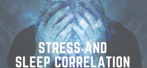 Sleep and Stress Correlation